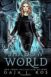 Shadow World (Shade Assassin)