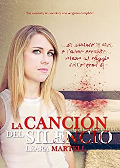 La canción del silencio eBook: Leara Martell: Amazon.es