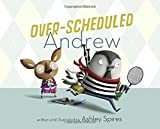 Over-Scheduled Andrew by Ashley Spires (2016-01-12)