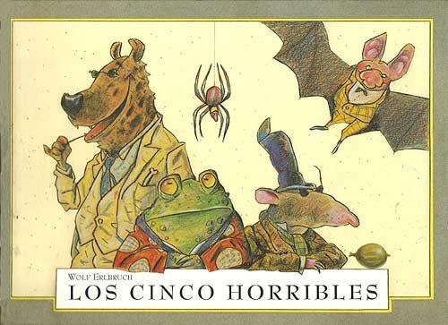 Los cinco horribles por Wolf Erlbruch