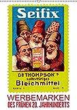 Werbemarken des frühen 20. Jahrhunderts (Wandkalender 2019 DIN A2 hoch): Werbemarken - begehrte Sammelobjekte (Monatskalender, 14 Seiten ) (CALVENDO Kunst)