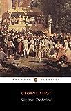 Felix Holt: The Radical (Penguin Classics)
