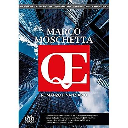 Qe: Romanzo Finanziario