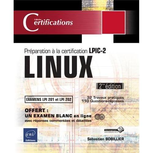 LINUX - Préparation à la certification LPIC-2 (examens LPI 201 et LPI 202) - (seconde édition)