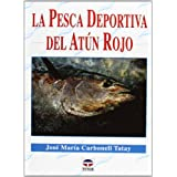 La Pesca Deportiva Del Atún Rojo