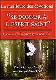 Se Donner a l Esprit Saint