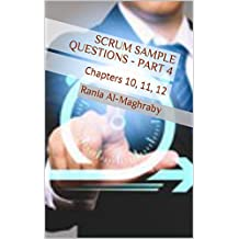SCRUM Sample Questions - Part 4: Chapters 10, 11, 12 (English Edition)
