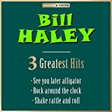 Bill Haley & The Comets - See You Later, Alligator