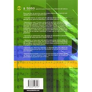 A TONO. Ejercicios para mejorar el rendimiento del músico (Libro+CD) -Bicolor- (Fuera de colección)