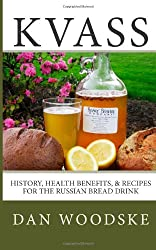 Kvass: History, Health Benefits, & Recipes for the Russian Bread Drink