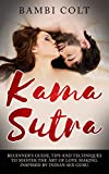 #4: Kama Sutra: Beginner's Guide, Tips and Techniques to Master the Art of Love Making. Inspired by Indian Sex Guru ( Illustrated Sex Book )