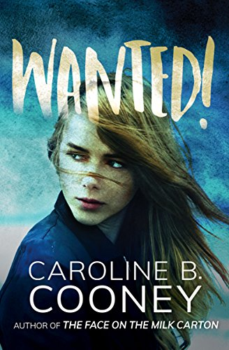 Wanted! (English Edition) por Caroline B. Cooney