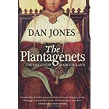 The Plantagenets by Dan Jones (2012-05-10)
