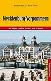 Mecklenburg-Vorpommern: Mit Rügen und Hiddensee, Usedom, Rostock und Stralsund (Trescher-Reihe Reisen)