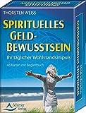 Spirituelles Geldbewusstsein - Ihr täglicher Wohlstandsimpuls - 48 Karten mit Begleitbuch