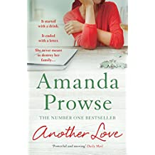 Another Love: The Number 1 Bestselling author of My Husband's Wife (No Greater Courage)