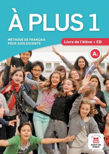 À plus 1. Livre de l'élève + CD: Méthode de français pour adolescents (Texto Frances) por Lauréda Kharbache