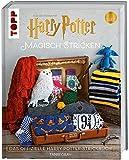 Harry Potter: Magisch stricken: Das offizielle Harry-Potter-Strickbuch. Aus den Filmen mit Harry Potter - Tanis Gray