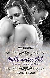 Millionaires Club – Sammelband – Finn – Tanner – Noah: Sammelband inkl. 70 Seiten mit Bonusszenen