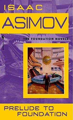 Prelude To Foundation (Foundation Novels (Paperback))