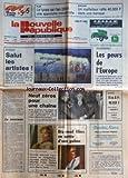 NOUVELLE REPUBLIQUE (LA) [No 12931] du 17/04/1987 - LE PRINTEMPS DE BOURGES - DESARMEMENT / LES PEURS DE L'EUROPE - LE NOUVEAU PAR TARIBO - TF1 / BALLADUR ET FRANCIS BOUYGUES - A CANNES / 19 FILMS EN QUETE D'UNE PALME -
