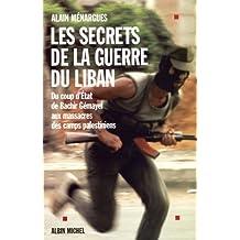 Secrets de La Guerre Du Liban (Les) (Histoire)