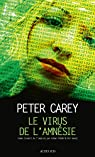 Le Virus de l'amnésie par Carey