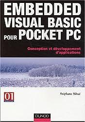 Embedded Visual Basic pour Pocket PC : Conception et développement d'applications