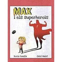 Max I Els Superherois (Àlbums il·lustrats)