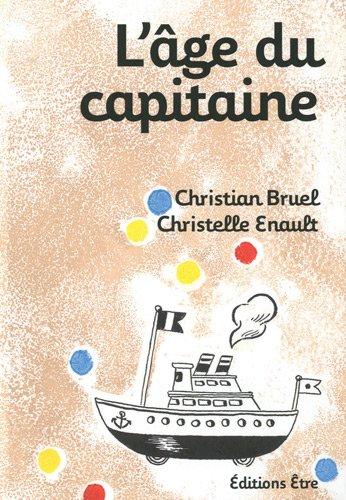 L'Age du capitaine