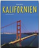 Reise durch KALIFORNIEN - Ein Bildband mit über 190 Bildern - STÜRTZ Verlag - Stefan Nink (Autor)