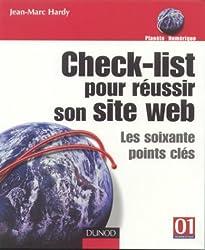 Check-list pour réussir son site web : Les soixante points-clés