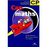 Cap Maths : Fichier d'entraînement et d'évaluation, CP (nouveaux programmes)