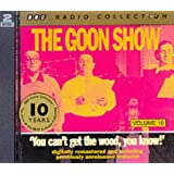 The Goon Show, Volu. 10: You Can't Get The Wood, You Know!