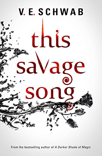 This Savage Song (Monsters of Verity 1) por V. E. Schwab