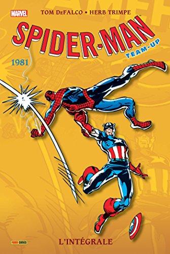 Spider-Man Team-up intégrale T39 1981