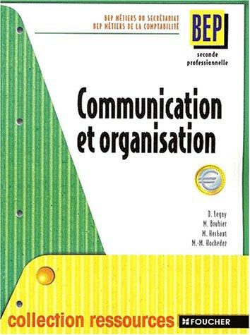 Communication et organisation 2nde professionnelle BEP secrétariat/comptabilité