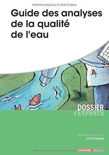 Guide des analyses de la qualité de l'eau par M Joël Graindorge