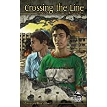 Crossing the Line: A Tale of Two Teens in the Gaza Strip (Summit Books)