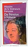 Histoire de la littérature française - De Fénelon à Voltaire