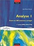 Analyse, tome 1 - Cours et 300 exercices corrigés, MPSI, PCSI, PTSI