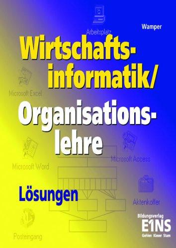 Wirtschaftsinformatik / Organisationslehre. Unterrichtsbegleitmaterial zu Stam 9030: Für die Höhere Berufsfachschule. Nach dem Lehrplan von NRW. (SB)
