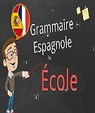 grammaire espagnole ?cole