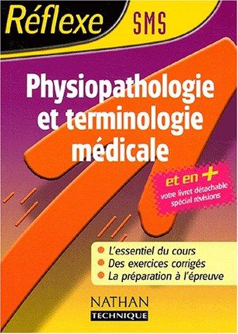Réflexe : Terminologie et physiopathologie médicales, Bac Pro SMS