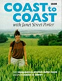 Coast to Coast: From Dungeness to Weston-super-Mare and Cardiff to Conwy