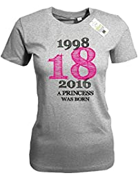1998 - 2016 - 18 JAHRE A PRINCESS WAS BORN - GEBURTSTAG - WOMEN T-SHIRT by Jayess