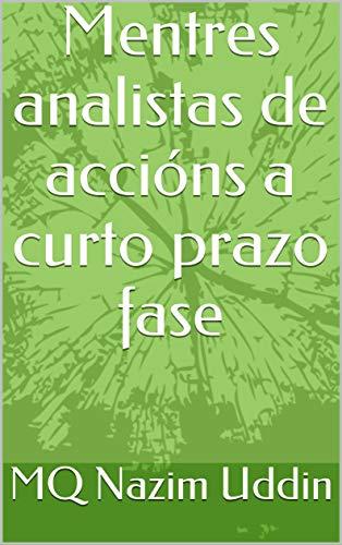 Mentres analistas de accións a curto prazo fase  (Galician Edition) por MQ Nazim  Uddin