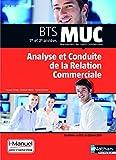 Analyse et conduite de la relation commerciale BTS MUC 1re et 2e années