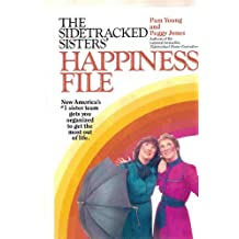 The Sidetracked Sisters' Happiness File by Pam Young (1985-04-26)