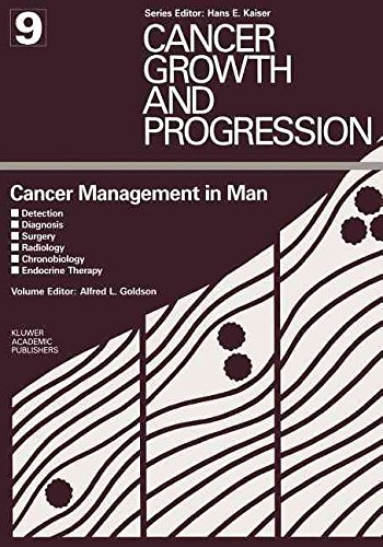[(Cancer Management in Man : Detection, Diagnosis, Surgery, Radiology, Chronobiology, Endocrine Therapy)] [By (author) A.L. Goldson] published on (April, 1990)